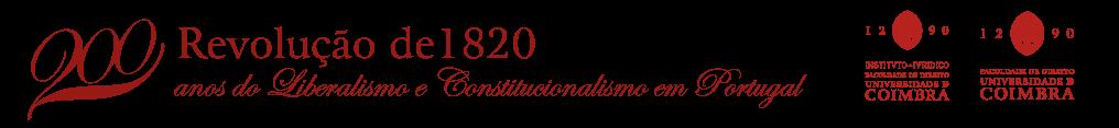 200 anos do Liberalismo e Constitucionalismo em Portugal