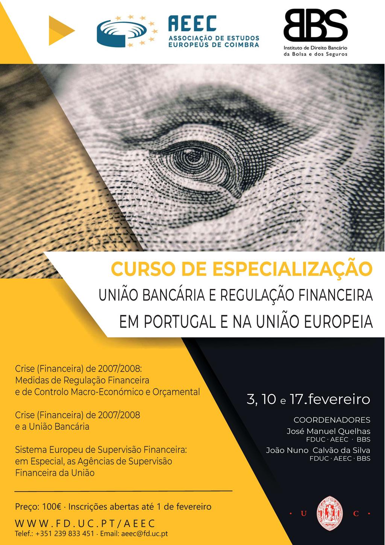 Curso de Especialização União Bancária e Regulação Financeira em Portugal e na União Europeia
