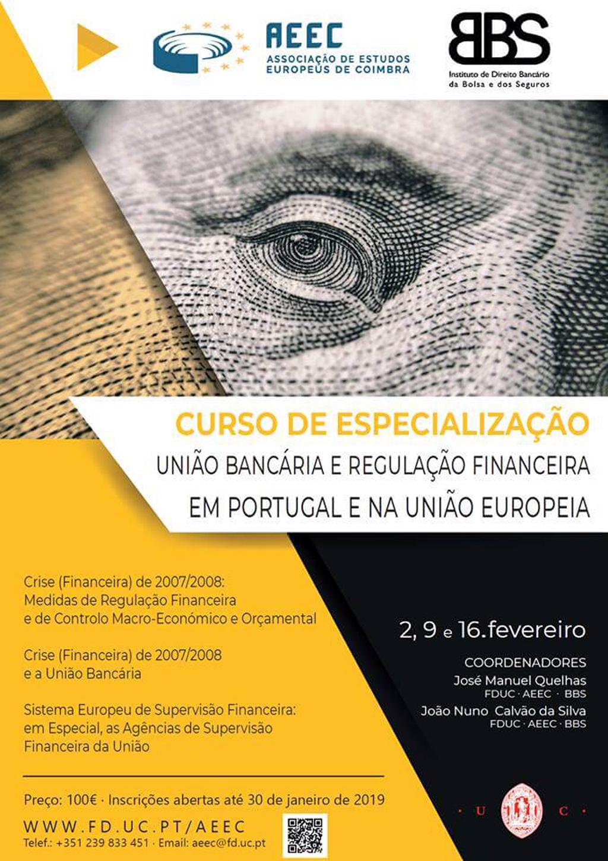 Curso de Especialização em União Bancária e Regulação Financeira em Portugal e na União Europeia