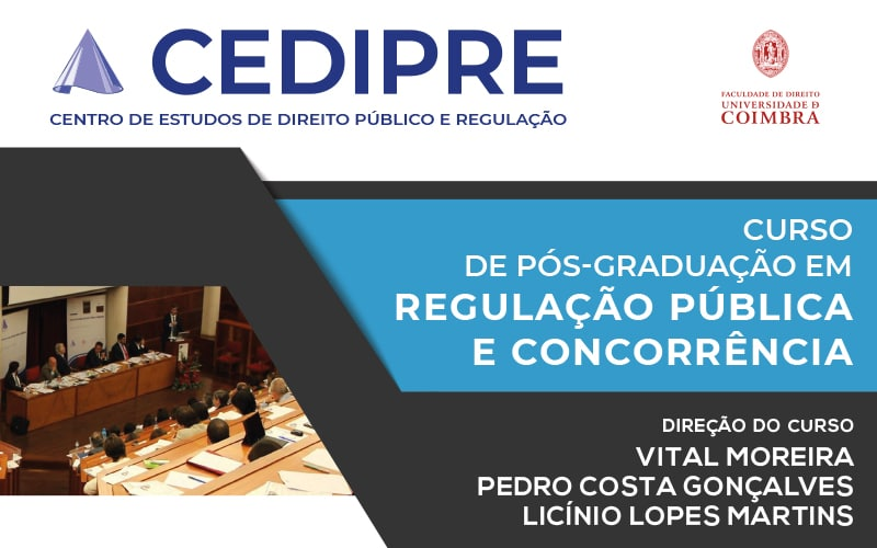 Curso de Pós-Graduação em Regulação Pública e Concorrência