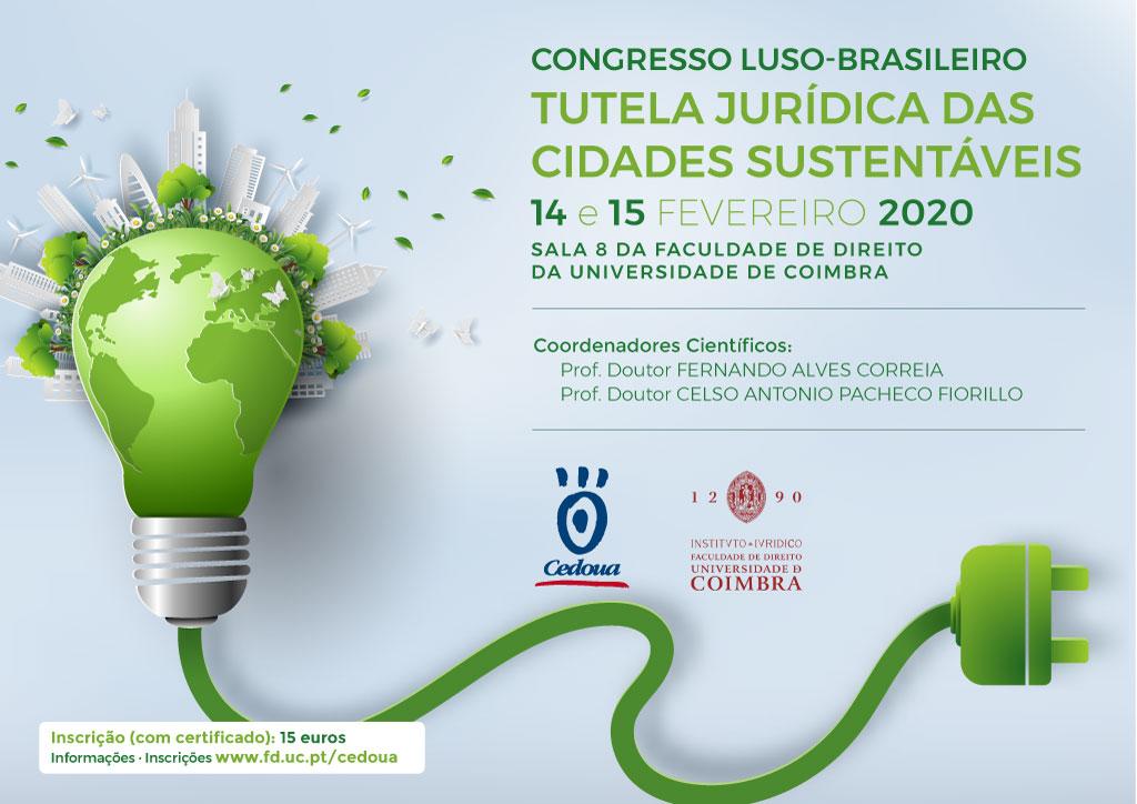 Congresso Luso-Brasileiro  Tutela Jurídica das Cidades Sustentáveis